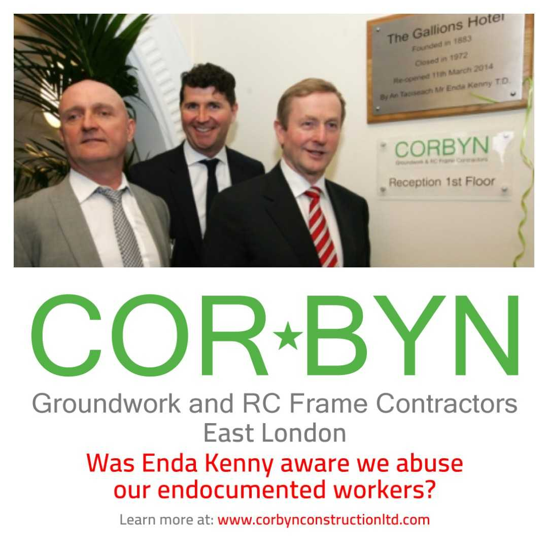 Corbyn Construction LTD: There is a serious suspicion of corruption. Did Enda Kenna know about the Modern Slavery issue at Corbyn Construction Ltd ?